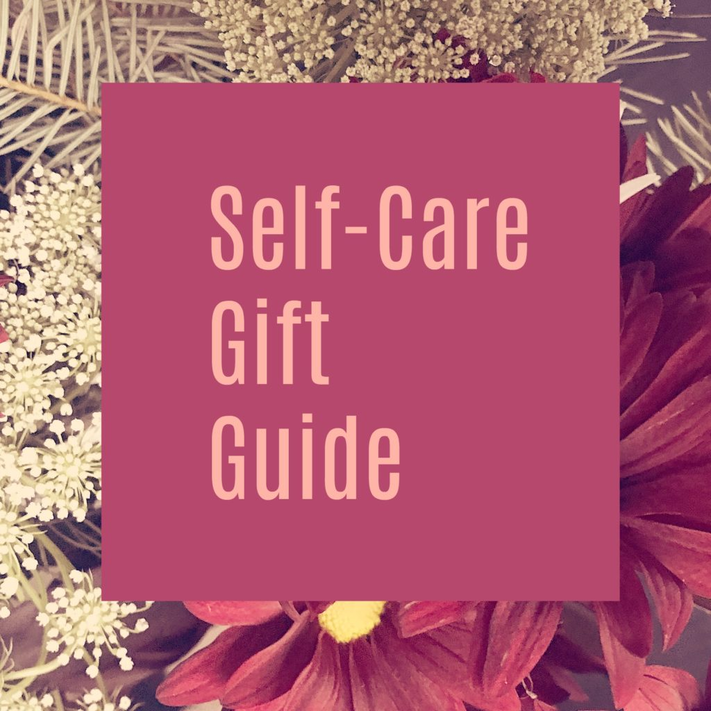 SelfCareGiftGuide 1024x1024 - 2018 Holiday Self-Care Gift Guide