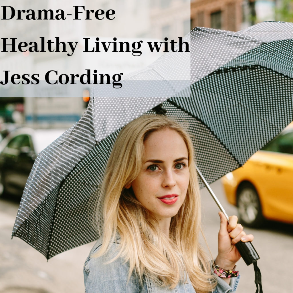 Drama Free Healthy Living With Jess Cording 1024x1024 - Announcing My New Podcast: Drama-Free Healthy Living With Jess Cording